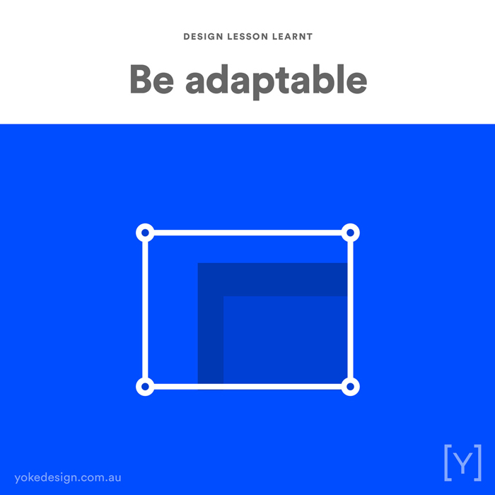 4. Lesson Learnt - Be Adaptable
