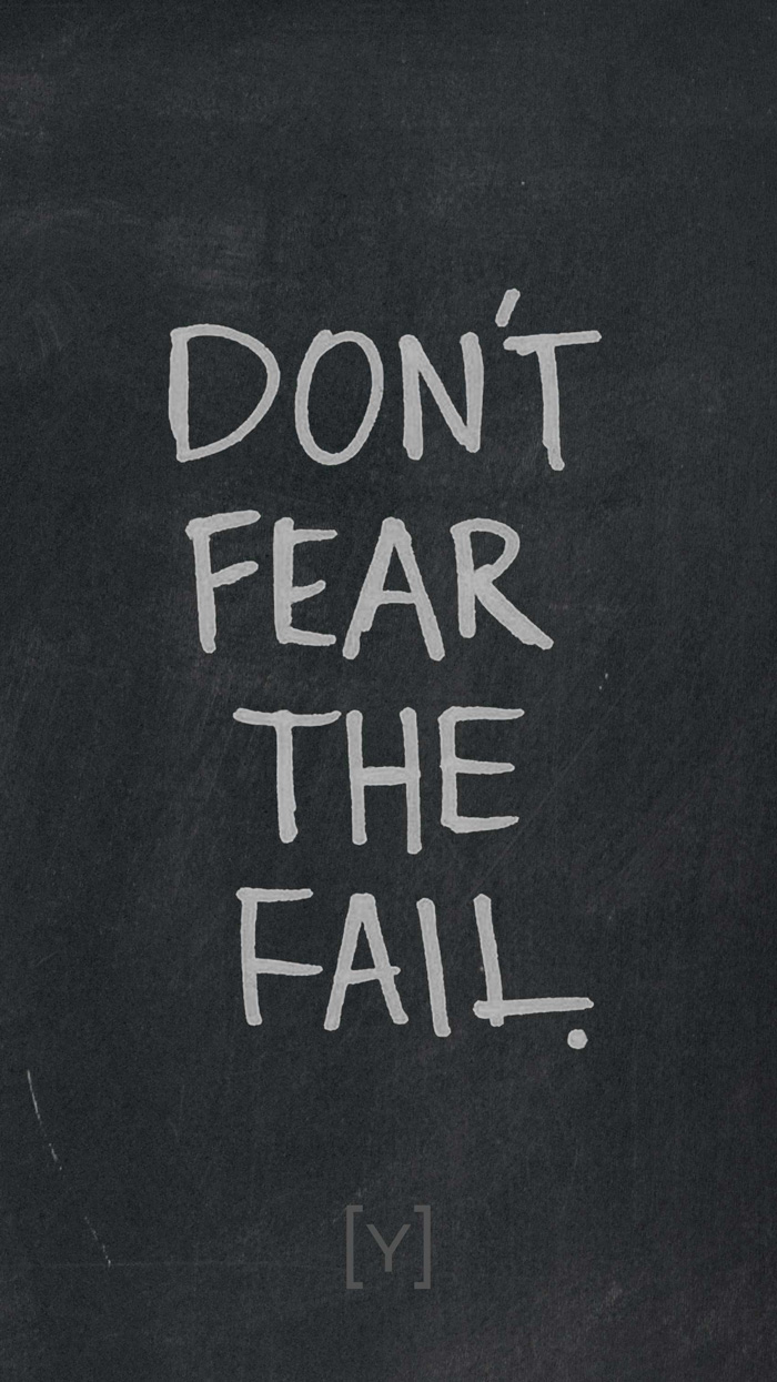 Don't fear the fail