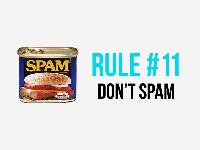 Rule 10 - Don't Spam - Social Media Rules by Yoke Melbourne