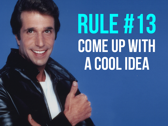 Rule 13 - Come Up with a Cool Idea - Social Media Rules by Yoke Melbourne