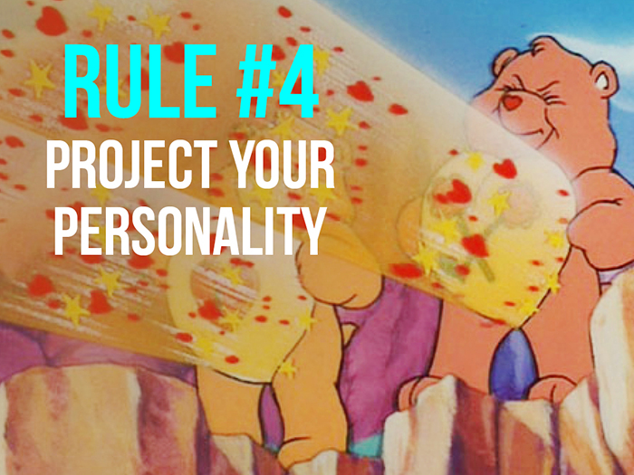 Rule 4 - Project Your Personality - Social Media Rules by Yoke Melbourne