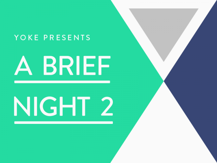 Yoke's A Brief Night 2 Design Event