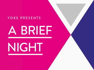 Yoke creative studio presents Brief Night 2014