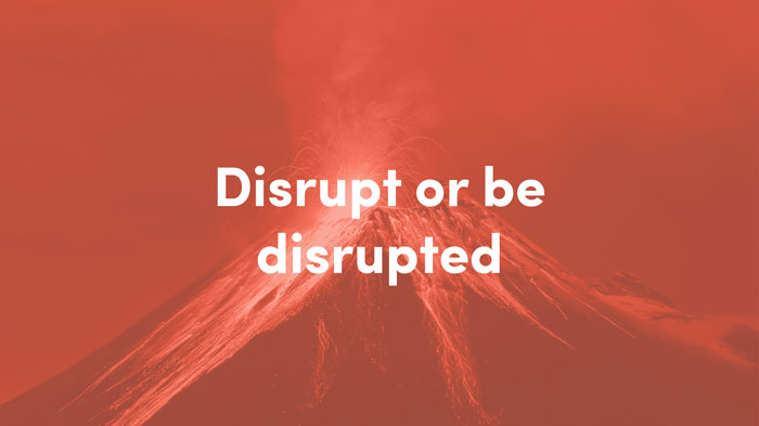 Pause Fest - Digital Business Transformations - Disrupt or Be Disrupted