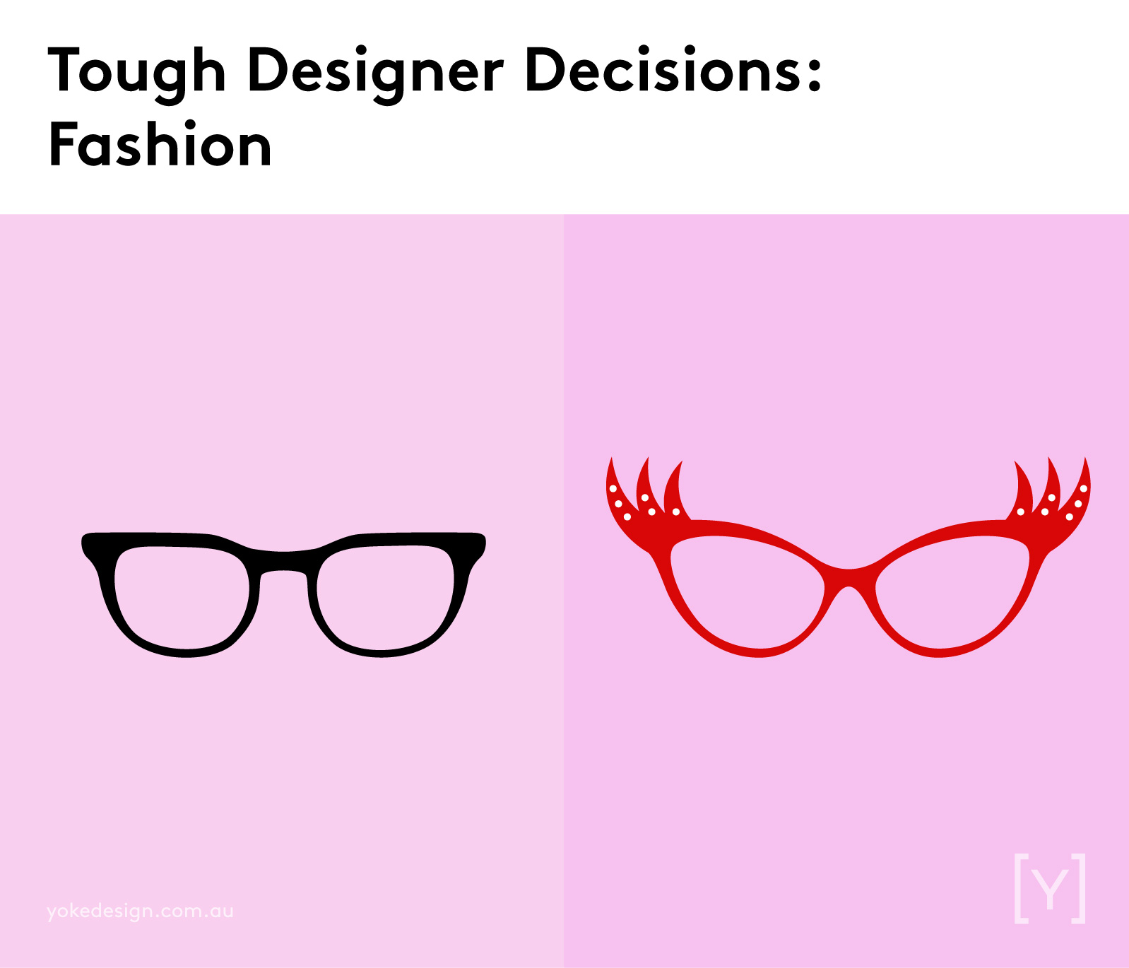 9 Tough Decisions Designers Face Every Day | Yoke