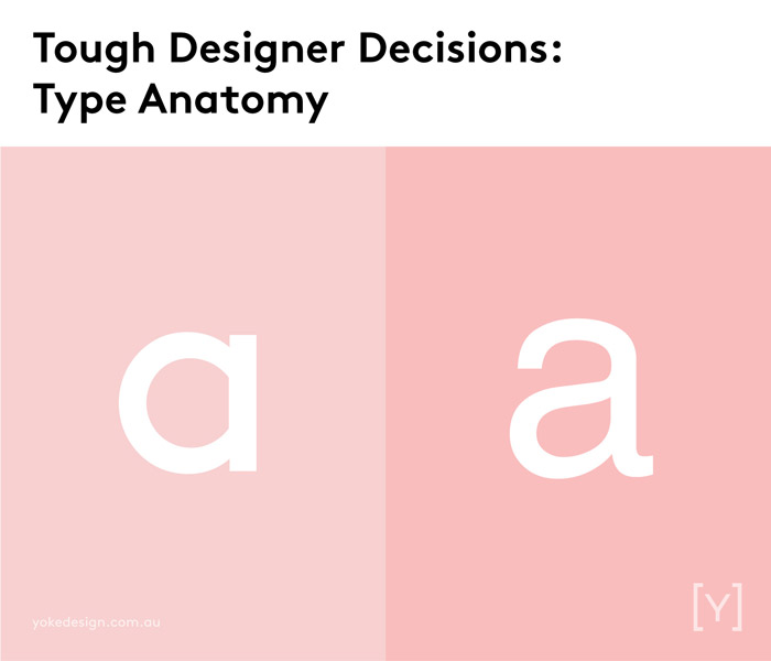 9 Tough Decisions Designers Face Every Day - Type Anatomy