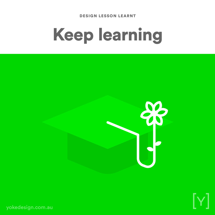 10. Design Lesson Learnt - Keep Learning